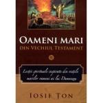 Oameni mari din Vechiul Testament vol. 1 - Iosif Ţon