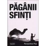 Paganii sfinti - Paraschiva Pop