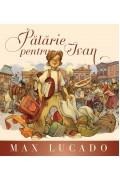 Palarie pentru Ivan (Seria Regelui) - Max Lucado