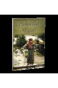 Pastorasul Miguel - Edith Witmer