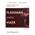 Pledoarie pentru viata - Scott Klusendorf