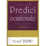Predici ocazionale - Iosif Ton