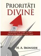 Prioritati divine - H. A. Ironside