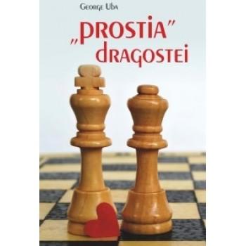 """Prostia"" dragostei - George Uba"