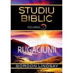 Puterea rugaciuni. Studiu biblic vol.6 - Gordon Lindsay