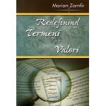 Redefinind termeni si valori - Marian Zamfir