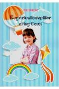 Rugaciunile copiilor ating Cerul - Violeta  Motoc