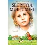 Secretul multumirii vol.1 - Harriet Lummis Smith