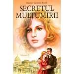 Secretul multumirii vol.2 - Harriet Lummis Smith