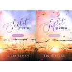 Suflet si virtual. Vol. 1 si 2 - Ligia Seman