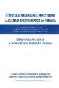 Statutul de Organizare si Functionare al Cultului Crestin Baptist din Romania
