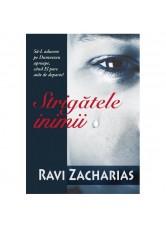 Strigatele inimii - Ravi Zacharias