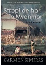 Stropi de Har în Myanmar - Carmen Emanuela Simiras