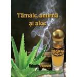 Tamaie, smirna si aloe - Valentin Popovici