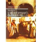 Traditii si obiceiuri evreiesti. Ce, cum și de ce? Vol. 2 - Alfred J.Kolatch