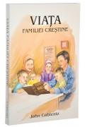 Viata familiei crestine - John Coblentz