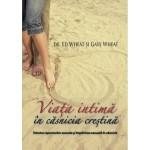 Viata intima in casnicia crestina - Ed Wheat si Gaye Wheat