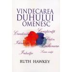 Vindecarea duhului omenesc - Ruth Hawkey