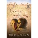 Vremea culesului (Surorile din comitatul Shenandoah vol.2) - Michael Phillips