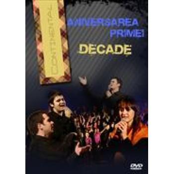 Aniversarea primei DECADE - Continental - DVD