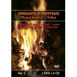 Speranţa şi Prietenii împreună cu Rugul Aprins - Toflea vol. 5 - DVD